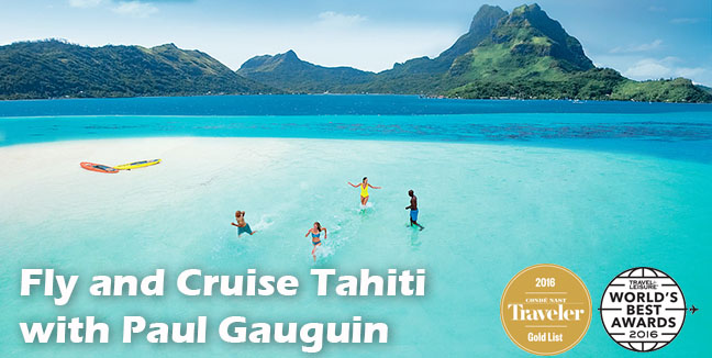 Fly and Cruise Tahiti with Paul Gauguin