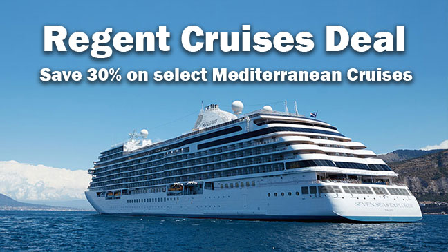 Book Now Amp Save 30 On Select Mediterranean Regent Cruises  FirstClass